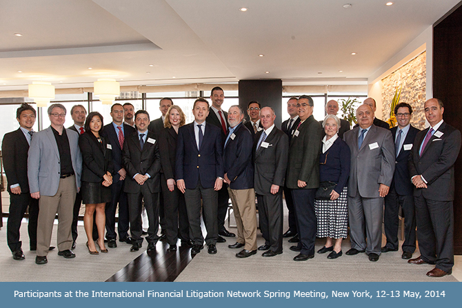 Participants at the International Financial Litigation Network Spring Meeting, New York, 12-13 May, 2014